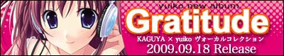 Gratitude 〜KAGUYA × yuiko ヴォーカルコレクション〜 / yuiko