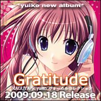 Gratitude ~KAGUYA × yuiko ヴォーカルコレクション~ / yuiko